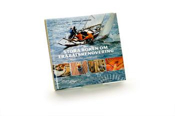 Stora boken om träbåtsrenovering